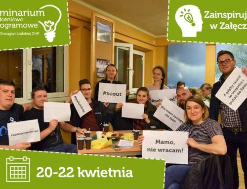 Wiosenne Seminarium Kształceniowo-Programowe w Załęczu Wielkim