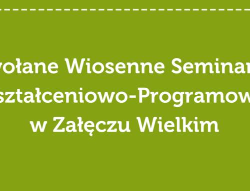 Odwołane Wiosenne Seminarium Kształceniowo-Programowe