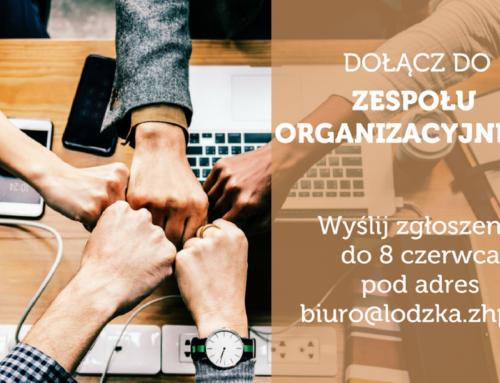 Zostań członkiem Zespołu Organizacyjnego Chorągwi Łódzkiej!