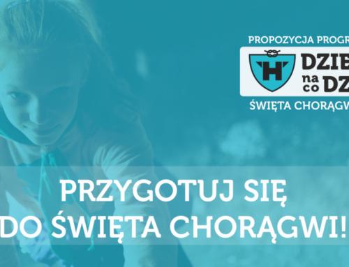 Propozycja programowa na Święto Chorągwi 2018!