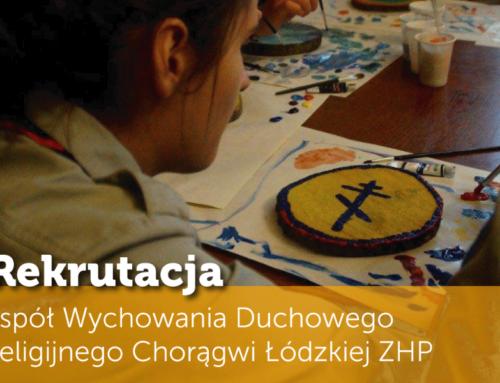 Zespół Wychowania Duchowego i Religijnego Chorągwi Łódzkiej ZHP ogłasza nabór!