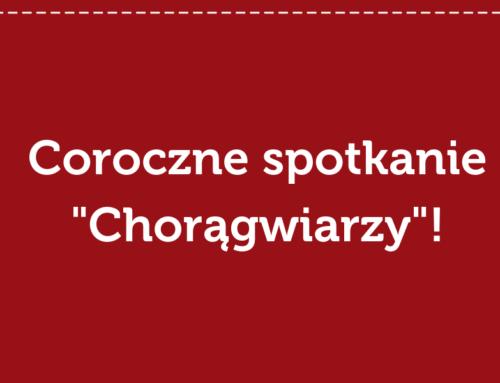 """Zapraszamy na coroczne spotkanie """"Chorągwiarzy""""!"""