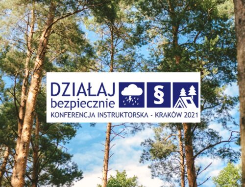 Działaj bezpiecznie! Konferencja instruktorska KRAKÓW 2021